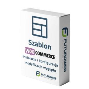 Szablon WooCommerce instalacja, konfiguracja, modyfikacja wyglądu
